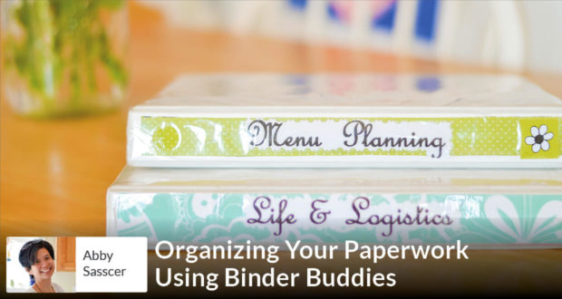 Organizing Your Paperwork Using Binder Buddies - Abby Sasscer