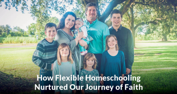 How Flexible Homeschooling Nurtured Our Journey of Faith - Kayla Berken