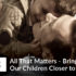 All That Matters - Bringing Our Children Closer to God