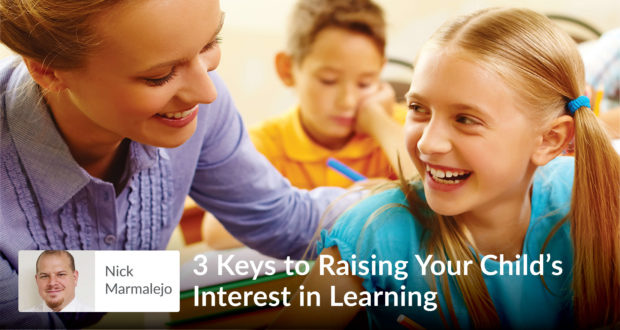 The Key To Raising Happy Child >> 3 Keys To Raising Your Child S Interest In Learning Seton Magazine